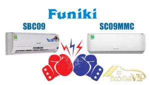 Chọn Funiki SBC09 hay Funiki SC09MMC 2018?