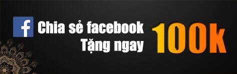 Share facebook tặng 100k