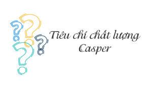 5 tiêu chí đánh giá chất lượng điều hòa Casper